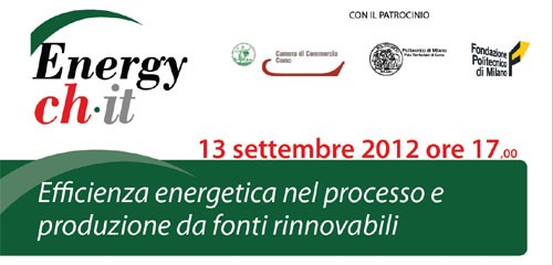 Efficienza energetica nel processo e produzione da fonti rinnovabili, come?!