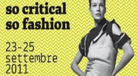 """So Critical So Fashion, un'alternativa possibile alla moda """"classica"""""""