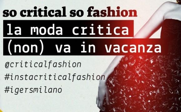 So critical so fashion, al via il contest Instagram